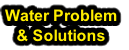 Water Problem & Solutions